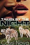 Taken by the Night: Book 3 (... - Cassi Nova