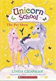 img - for The Pet Show (Unicorn School, No. 5) book / textbook / text book