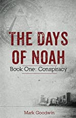 The Days of Noah: Book One: Conspiracy