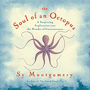 Soul of An Octopus Audiobook