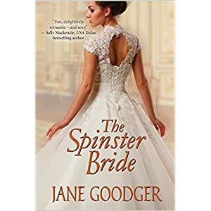 The Spinster Bride by Jane Goodger