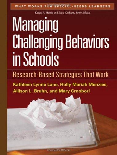 Managing Challenging Behaviors in Schools: Research-Based...