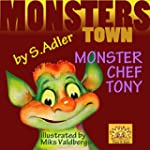 "Children's book:TONY MONSTER CHEF"":Be..."