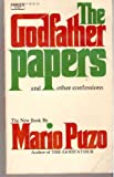 The Godfather Papers And Other Confessions (0330236261) by Mario Puzo