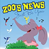 Zoo's News: Just Be You | [Marlana Hillary]
