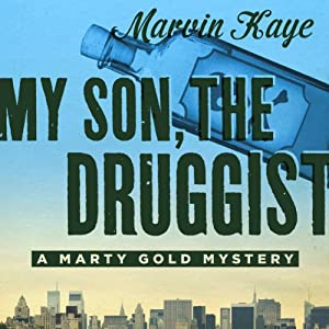 My Son, the Druggist Audiobook