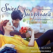 Sweet Surprises: Home Sweet Home Series, Book 2 | [Shirlee McCoy]
