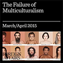 The Failure of Multiculturalism (       UNABRIDGED) by Kenan Malik Narrated by Kevin Stillwell