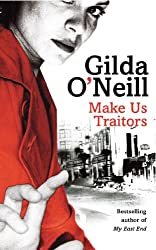 Make Us Traitors (East End Trilogy Book 2)
