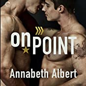 On Point: Out of Uniform, Book 3 | Annabeth Albert