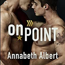 On Point: Out of Uniform, Book 3 Audiobook by Annabeth Albert Narrated by J. F. Harding