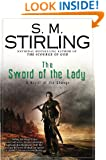 The Sword of the Lady: A Novel of the Change (Change Series)
