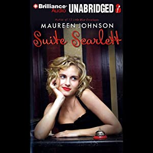Suite Scarlett | [Maureen Johnson]