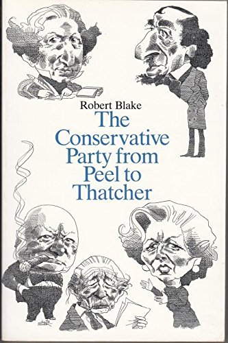 The Conservative Party from Peel to Thatcher PDF