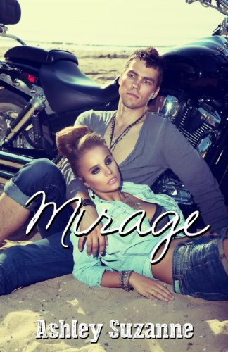Mirage by Ashley Suzanne