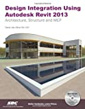 Design Integration Using Autodesk Revit