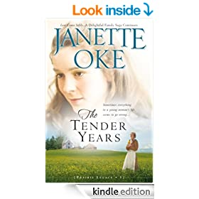 The Tender Years (A Prairie Legacy, Book 1)