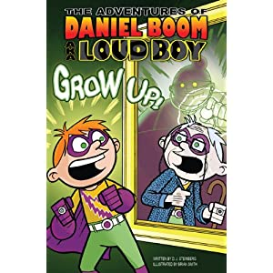 Grow Up! #4 (DANIEL BOOM AKA LOUD BOY)