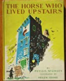 The Horse Who Lived Upstairs (Weekly Reader) 1944 Rebound Hardcover