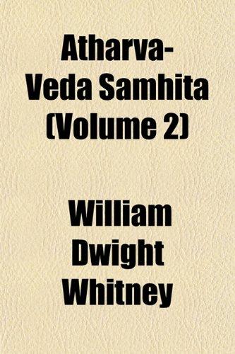 Atharva-Veda Samhita (Volume 2)