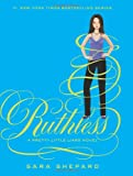 Ruthless (Pretty Little Liars) Sara Shepard