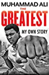The Greatest: My Own Story (English E...