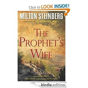 Prophet's Wife Milton Steinberg, Ari L. Goldman, Harold S. Kushner and Norma Rosen