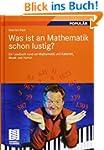 Was ist an Mathematik schon lustig?:...