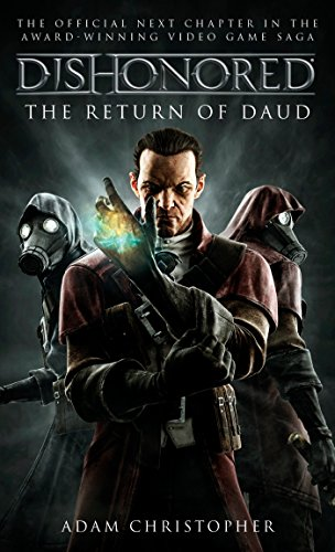 Dishonored - The Return of Daud (Dishonoured) [Christopher, Adam] (De Bolsillo)
