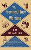 The Provincial Lady in Wartime (Cassandra Editions)