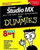 Macromedia Studio MX All-in-One Desk Reference For Dummies (0764517996) by Dean, Damon