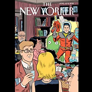 The New Yorker, June 4th & 11th 2012: Part 1 (Colson Whitehead, Laura Miller, Philip Gourevitch) Periodical