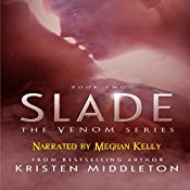 Slade: The Venom Series Book 2 | Kristen Middleton, K.L. Middleton