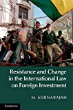img - for Resistance and Change in the International Law on Foreign Investment book / textbook / text book