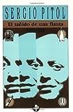 El tanido de una flauta (Spanish Edition)