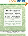 The Dialectical Behavior Therapy Skil...