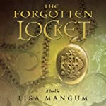The Forgotten Locket | Lisa Mangum