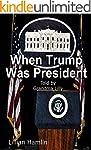 When Trump Was President (English Edi...