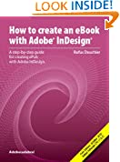 How to Create an eBook with Adobe® InDesign® CS5