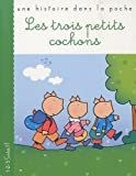 echange, troc Nicoletta Costa - LES TROIS PETITS COCHONS