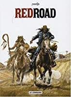 Red Road - Intégrale - tome 1 - Red Road - Intégrale