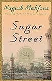 Image of Sugar Street: The Cairo Trilogy, Volume 3