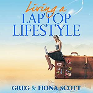 Living a Laptop Lifestyle Hörbuch