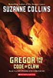 Gregor and the Code of Claw (Underland Chronicles, Book 5) (0439791448) by Collins, Suzanne