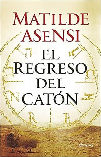 EL REGRESO DEL CATON - MATILDE ASENSI, comprar el libro