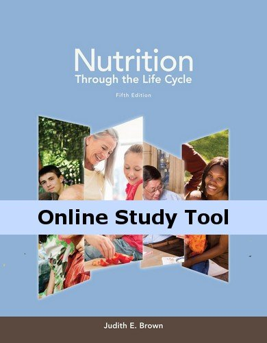 CourseMate for Brown/Isaacs/Krinke/Lechtenberg/Murtaugh/Sharbaugh/Splett/Stang/Wooldridge's Nutrition Through the Life Cycle, 5th Edition