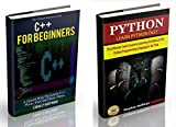 C++: C++ and Python. C++ for Beginners and Python for Dummies to Learn Fast (C Programming, Programming for beginners, c p...