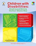 Children with Disabilities: Reading and Writing the Four-Blocks Way, Grades 1 - 3 (Four-Blocks Literacy Model)