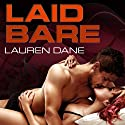 Laid Bare: Brown Family, Book 1 (       UNABRIDGED) by Lauren Dane Narrated by Lucy Rivers