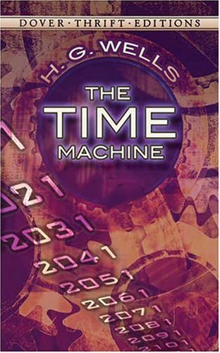 The Time Machine (Dover Thrift Editions), H. G. Wells